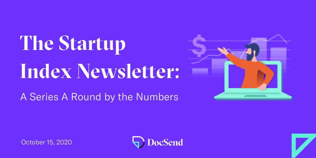 docsend startup index newsletter series a round numbers