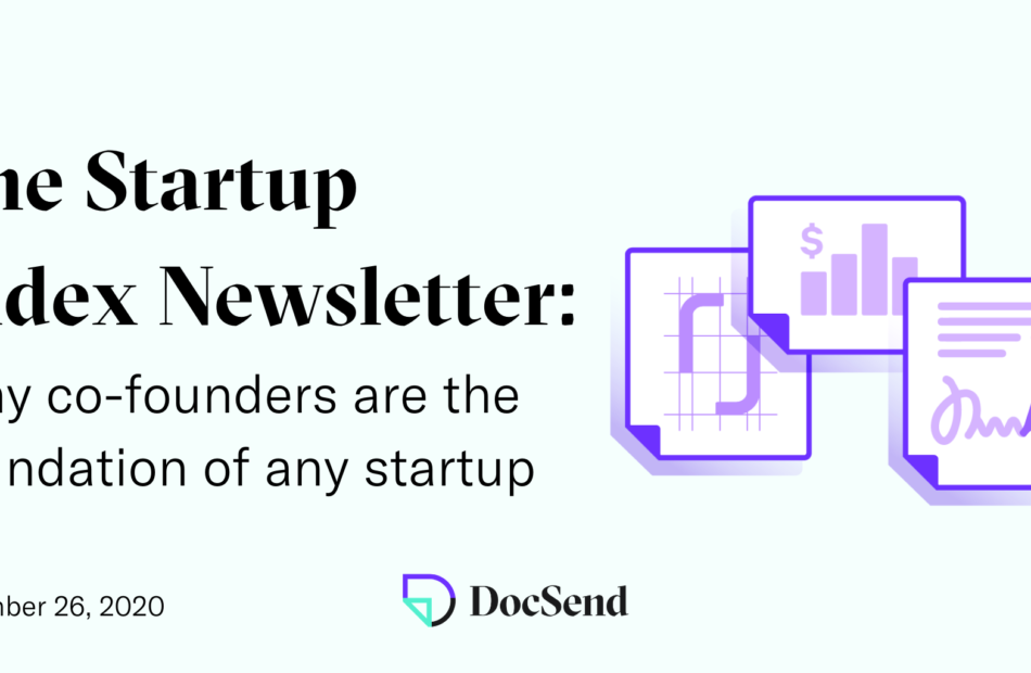 docsend startup index newsletter co-founders Journal