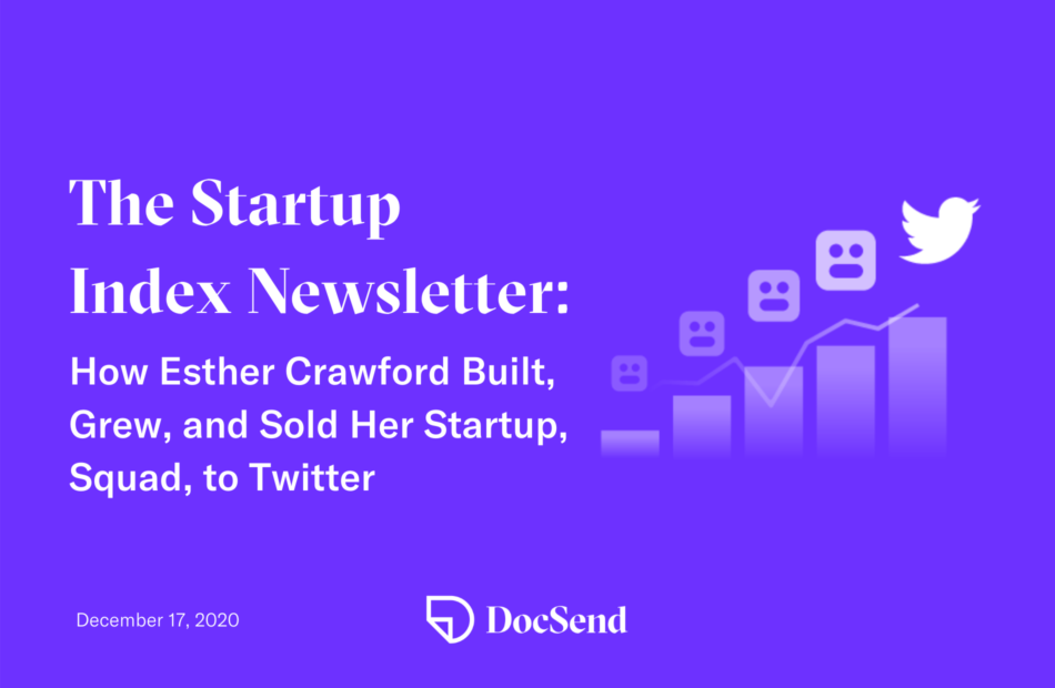 startup index newsletter esther crawford squad twitter